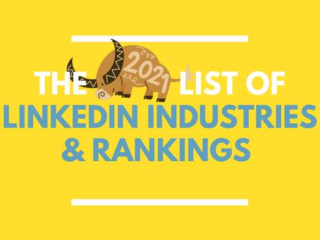 LinkedIn Industries List & Rankings (2021)