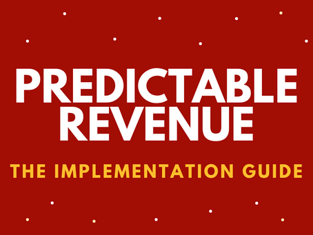 The Predictable Revenue Implementation Guide