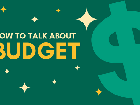 How To Talk About Budget