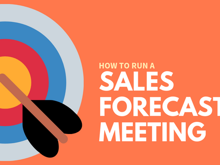 How To Run A Sales Forecast Meeting