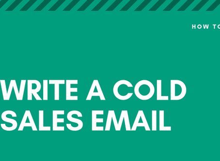 How To Write A Cold Sales Email That Gets Replies