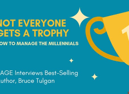 How To Manage Millennials: I Sat Down With Best-Selling Author Bruce Tulgan