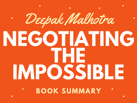 Book Summary: Negotiating The Impossible