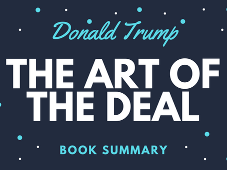 Trump: The Art of the Deal in 5 Minutes