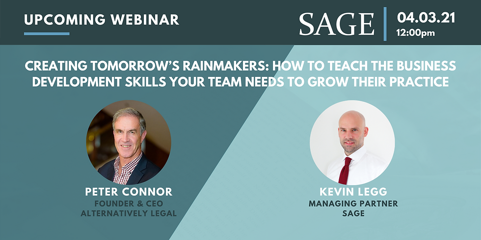 Creating Tomorrow's Rainmakers: How To Teach The Business Development Skills Your Team Needs To Grow Their Practice