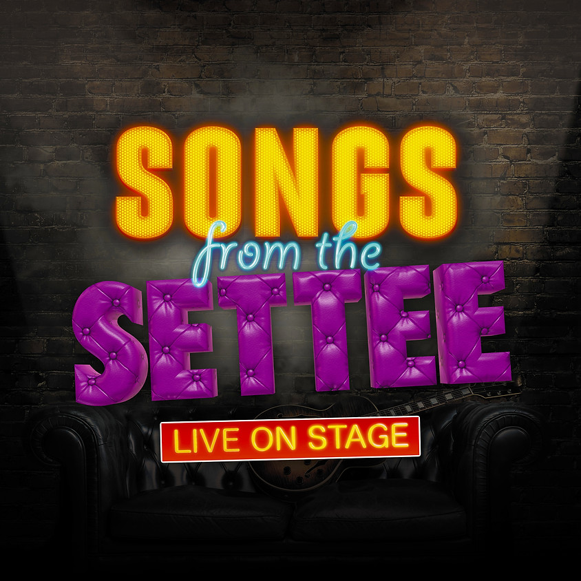 SONGS FROM THE SETTEE: Live in the Studio! 21/5/21