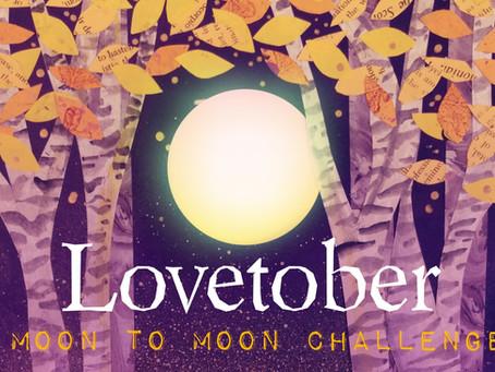 Lovetober: Moon to Moon Challenge