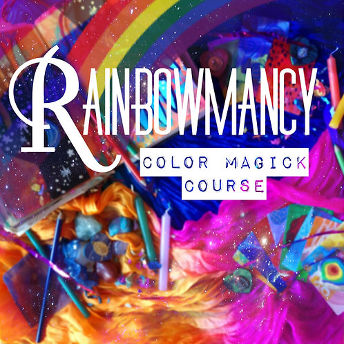 Rainbowmancy: Magick to Make Your Life a Work of Art