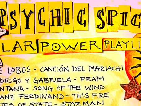 PSYCHIC SPICE SOLAR PLAYLIST