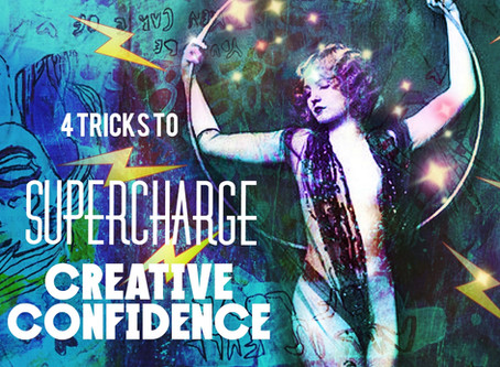 4 Tricks to Supercharge Your Creative Confidence