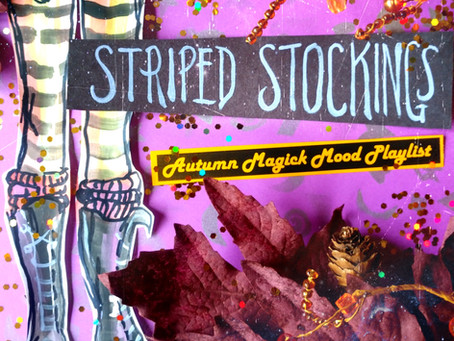 Striped Stockings: A Witchy Autumn Playlist