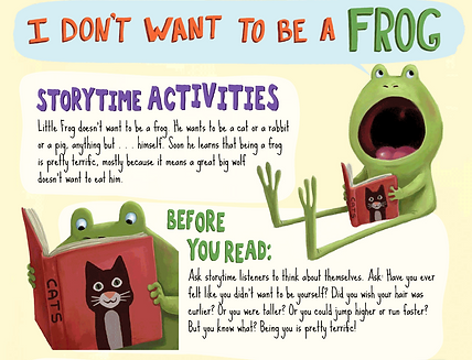 I Don' Want to be a Frog Storytime Acitivities