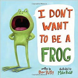I Don't Want to be a Frog Book Cover