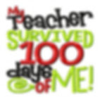 My Teacher Survived 100 Days of Me!