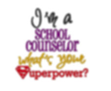 I'm a School Counselor...what's your superpower?