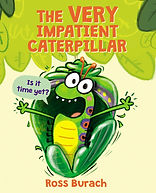 The Very Impatient Caterpillar.jpg