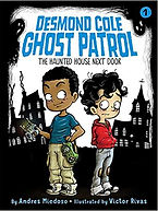 Desmond Cole Ghost Patrol The Haunted House Next Door