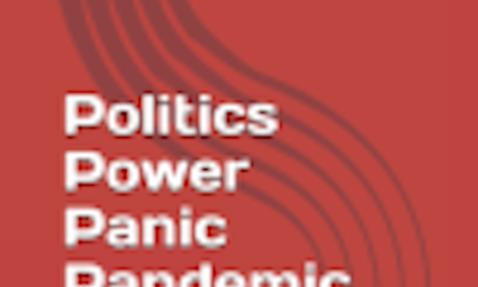Politics Power Panic Pandemic End Game