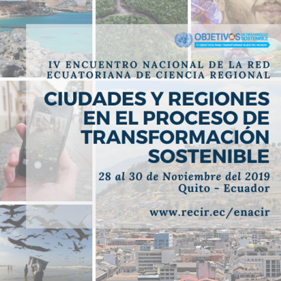 IV ENACIR (Encuentro Nacional de la Red Ecuatoriana de Ciencia Regional)