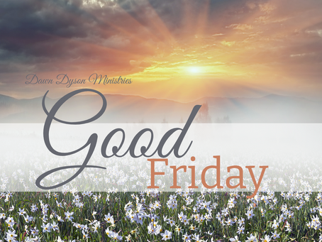 """Good Friday: Why is it """"Good""""?"""