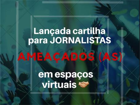 LANÇADA Cartilha para Jornalistas ameaçados em espaços virtuais