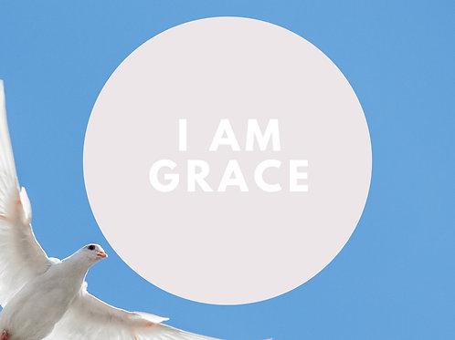 I Am Grace Affirmative Prayer Poster