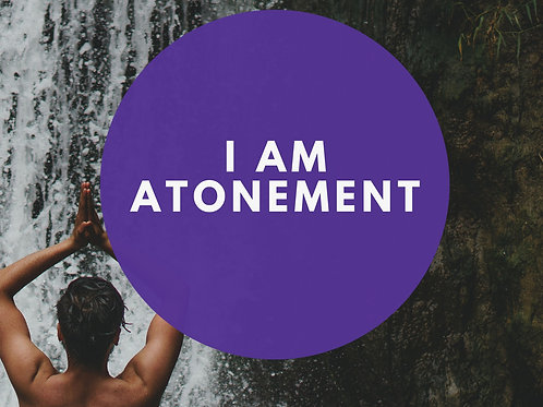 I Am Atonement Affirmative Prayer Poster