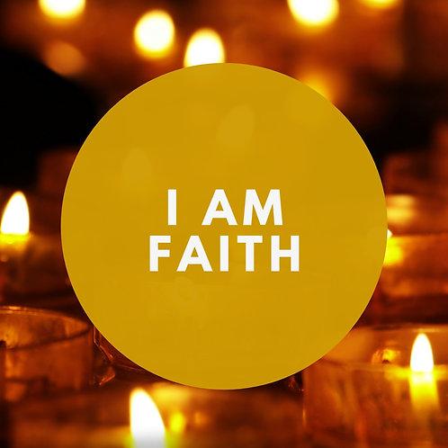 I Am Faith Affirmative Prayer Poster