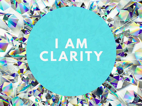 I Am Clarity Affirmative Prayer Poster
