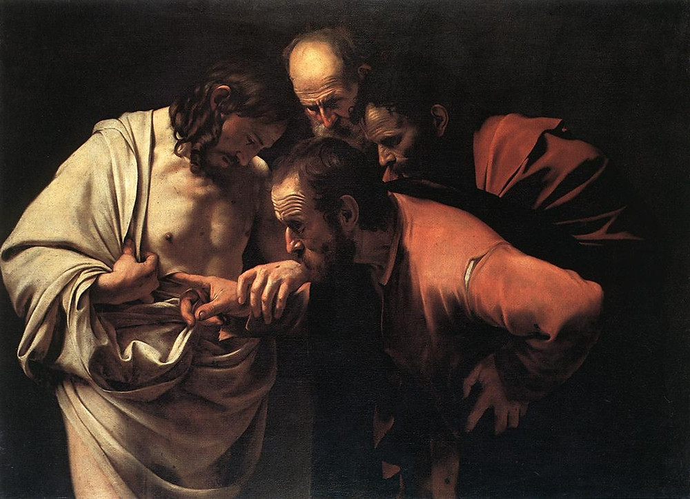 """The Incredulity of Saint Thomas is a painting of the subject of the same name by the Italian Baroque master Caravaggio, c. 1601–1602. It shows the episode that gave rise to the term """"Doubting Thomas"""" which, formally known as the Incredulity of Thomas, had been frequently represented in Christian art since at least the 5th century, and used to make a variety of theological points. According to St John's Gospel, Thomas the Apostle missed one of Jesus's appearances to the Apostles after His resurrection, and said """"Unless I see the nail marks in his hands and put my finger where the nails were, and put my hand into his side, I will not believe it."""" John 20:25 A week later Jesus appeared and told Thomas to touch Him and stop doubting. Then Jesus said, """"Because you have seen me, you have believed; blessed are those who have not seen and yet have believed."""" John 20:29  In the painting, Thomas's face shows surprise as Jesus holds his hand and guides it into the wound. The absence of a halo emphasizes the corporeality of the risen Christ. The work is in chiaroscuro.  This picture is probably related to Saint Matthew and the Angel (1602) and the Sacrifice of Isaac (1603), all having a model in common. It belonged to Vincenzo Giustiniani before entering the Prussian royal collection, surviving the Second World War intact.  A second version of """"The Incredulity of Saint Thomas"""" has been re-discovered in Trieste, Italy in a private collection. It is published in the Maurizio Marini corpus catalogico """"Caravaggio - Pictor praestantissimus"""" Newton & Compton - 2005 in the position Q50. The painting is declared """"d'interesse artistico e storico"""" by the """"Ministero per i Beni e le Attività Culturali Sopraintendenza Regionale del Fiuli - Venezia Giulia"""". Its authenticity has been attested by several experts including Maurizio Marini, Maria Ranacher and Sir Denis Mahon and confirmed by a court in Trieste."""