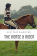 2017 Prep Guide for the Horse & Rider