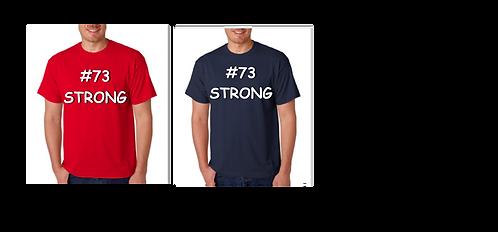 #73 Strong - Gildan Youth & Adult T-Shirt