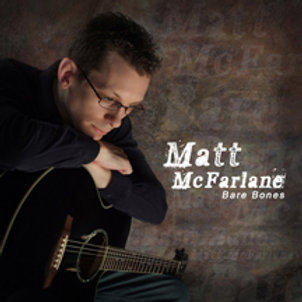 Matt McFarlane: Bare Bones CD