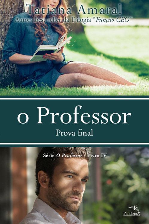 O Professor 4 - Prova final