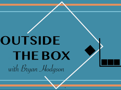 Outside the Box with Bryan Hodgson