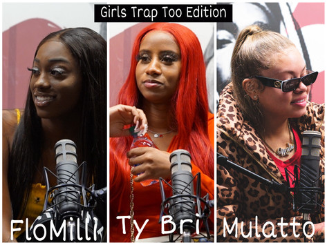 The Livest Listening Party: Girls Trap Too Edition (Recap)