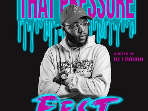 Pressure Fest 2020 Hosted By: DJ J.Dough