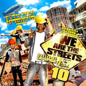 We Are The Streets (Hosted By: DJ J.Dough, DJ Drizzle, DJ E-Dub, Lil Spigg)