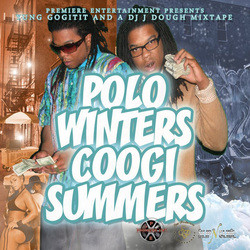 Young GoGitIt - Polo Winters Coogi Summers (Hosted By: DJ J.Dough)