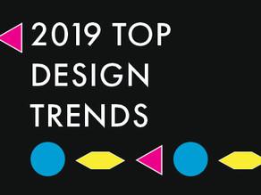 2019 Top Design Trends