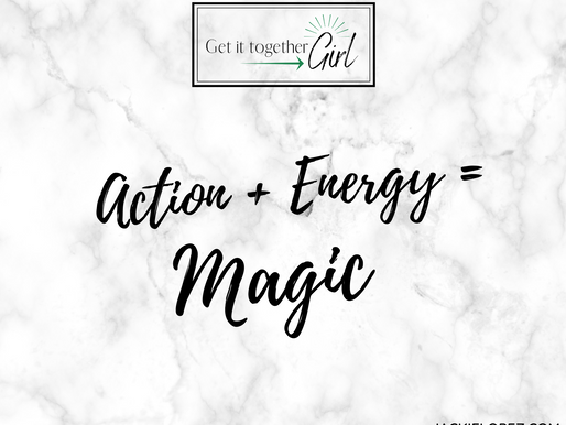 Action + Energy = Magic