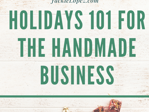 Holidays 101 for the Handmade Business