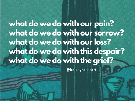 what do we do with our pain / sorrow / loss / grief / despair ?