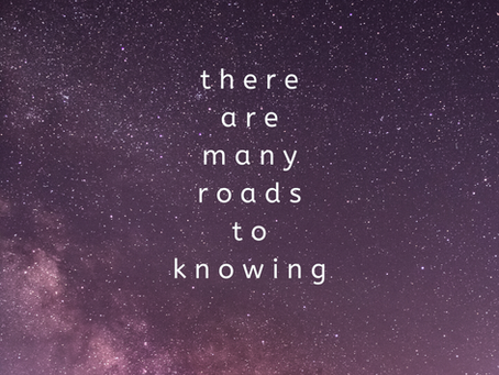 there are many roads to knowing