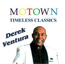 Derek Ventura - Motown Timeless Classics