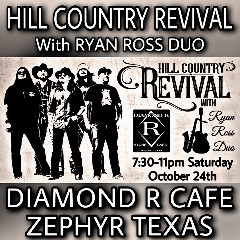 Hill Country Revival Band w/ Ryan Ross Duo Opening