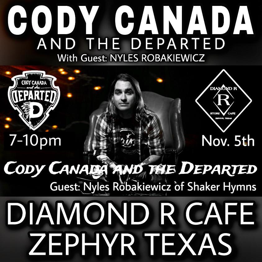Cody Canada & The Departed w/Nyles Robakiewicz