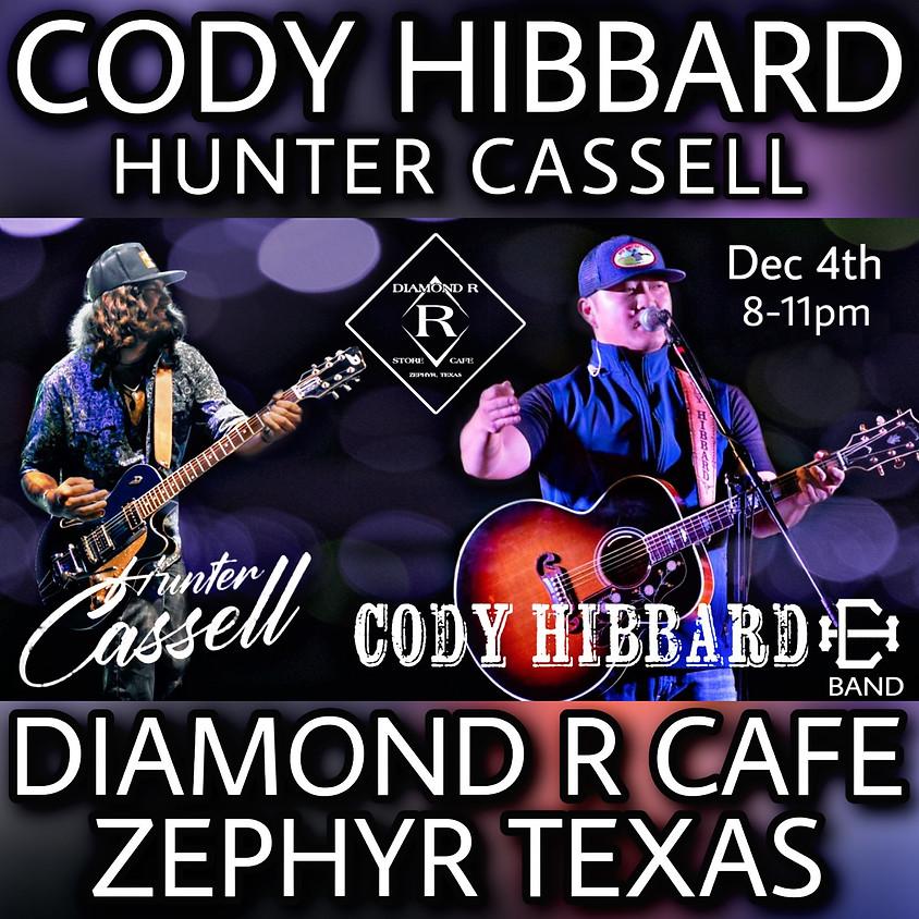 Cody Hibbard Band w/ Hunter Cassell Opening