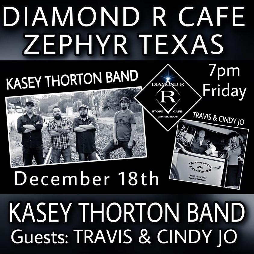 Kasey Thorton Band w/ Travis & Cindy Jo opening