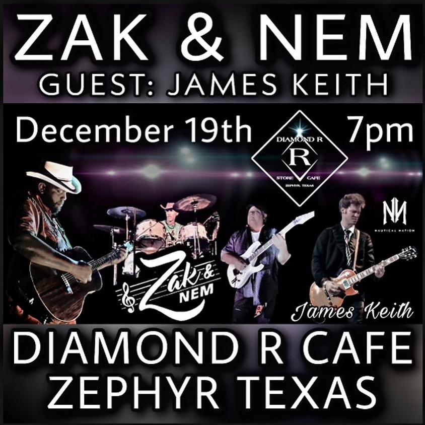 ZAK & NEM w/ James Keith opening